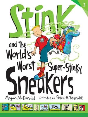 Stink and the World's Worst Super-Stinky Sneakers By McDonald, Megan/ Reynolds, Peter H. (ILT)